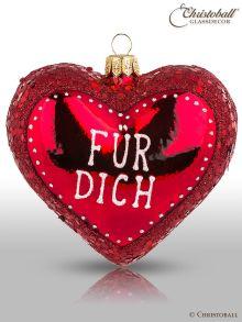 """Christbaumkugel Herz """"Für Dich"""""""